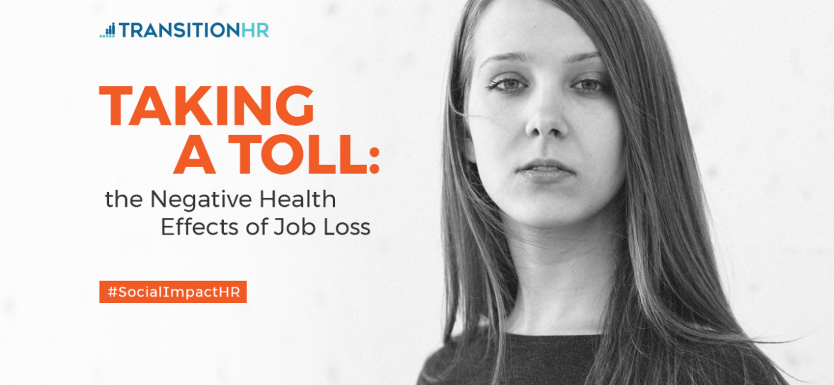 Taking a Toll: The Negative Health Effects of Job Loss